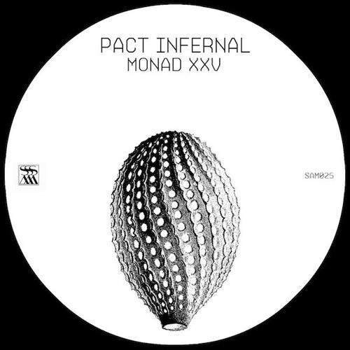 Pact Infernal - 'Monad XXV' [SAM025]