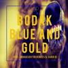 Bodak Blue and Gold (feat. @Hausovthickness & Cardi B)