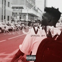 Known. ft Esihle (Prod. by Milo)