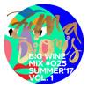 Zuma Dionys - Big Wine Mix 025 [vol.1]