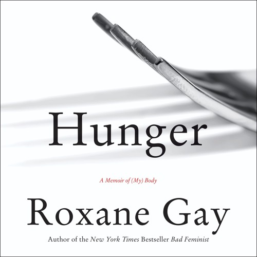 An Excerpt From HUNGER by Roxane Gay