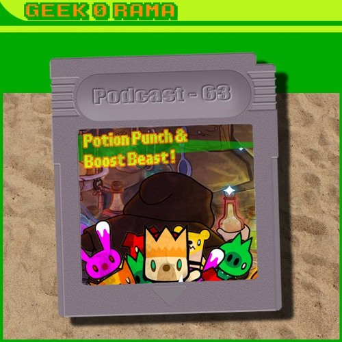 Episode 063 Geek'O'rama - Potion Punch & Boost Beast | ChainChomp Braden le fou de Mario Maker
