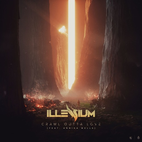 Illenium - Crawl Outta Love (ft. Annika Wells)