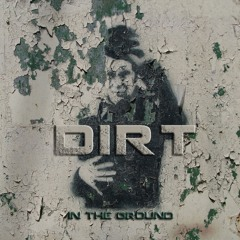 Dirt in the Ground (by Tom Waits)