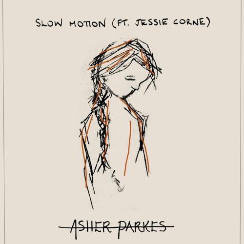 Slow Motion (ft. Jessie Corne)