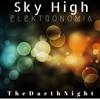 Elektromania - Sky High [TheDarthNight Remake]