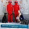 Download Brothers Incognito feat. Eve Justine - Self Control Mp3