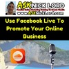 Use Facebook Live Video To Promote Your Online Business