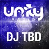 UNITY Radio Episode 033: Featuring DJ TBD