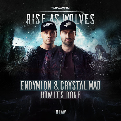 Endymion & Crystal Mad - How It's Done