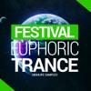 HighLife Samples Festival Euphoric Trance Vol.1