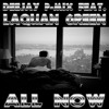 Feat. Laquan Green - All Now (Demo Version)