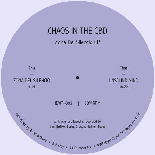 Chaos In The CBD - Zona Del Silencio