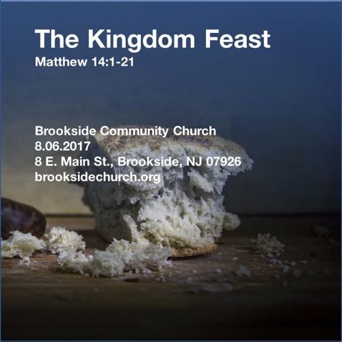 The Kingdom Feast (20170806)