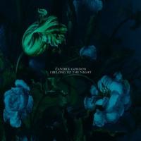 Candice Gordon - I Belong To The Night