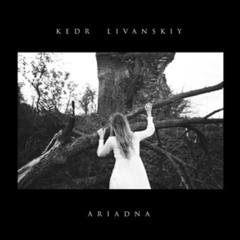 KEDR LIVANSKIY - Ariadna ( Huw Stephens BBC R1 RIP ) 2MR / CAPTURED