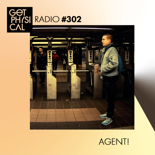 Get Physical Radio #302 mixed by Agent!