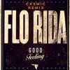Flo Rida - Good Feeling (Cxsmic Bootleg) [FREE DOWNLOAD]