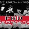 FRD ComeBack - Rinz   G.A.C   HaiKy   Young Pyn