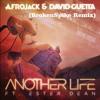 Afrojack & David Guetta Ft.Ester Dean-Another Life(BrokenSpike Instrumental Remix)