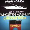 Skrillex x Habstrakt x Papa Roach - Last Chick Soup Resort (Whosten Mashup) [Free Download]