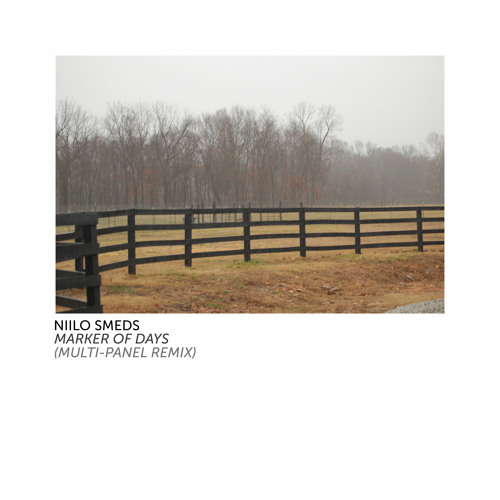 Niilo Smeds - Marker of Days (Multi-Panel Remix)