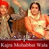 Kajra Mohabbat Wala Remix Dj Raj Fire Boy Karan Nawani  Asha Bhosle & Shamshad Begum