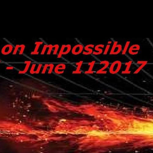 Mission Impossible Part 1 June 11 2017 Audio