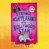 THE STRANGE DISSAPEARANCE OF A BOLLYWOOD STAR, written by Vaseem Khan, read by Madhav Sharma