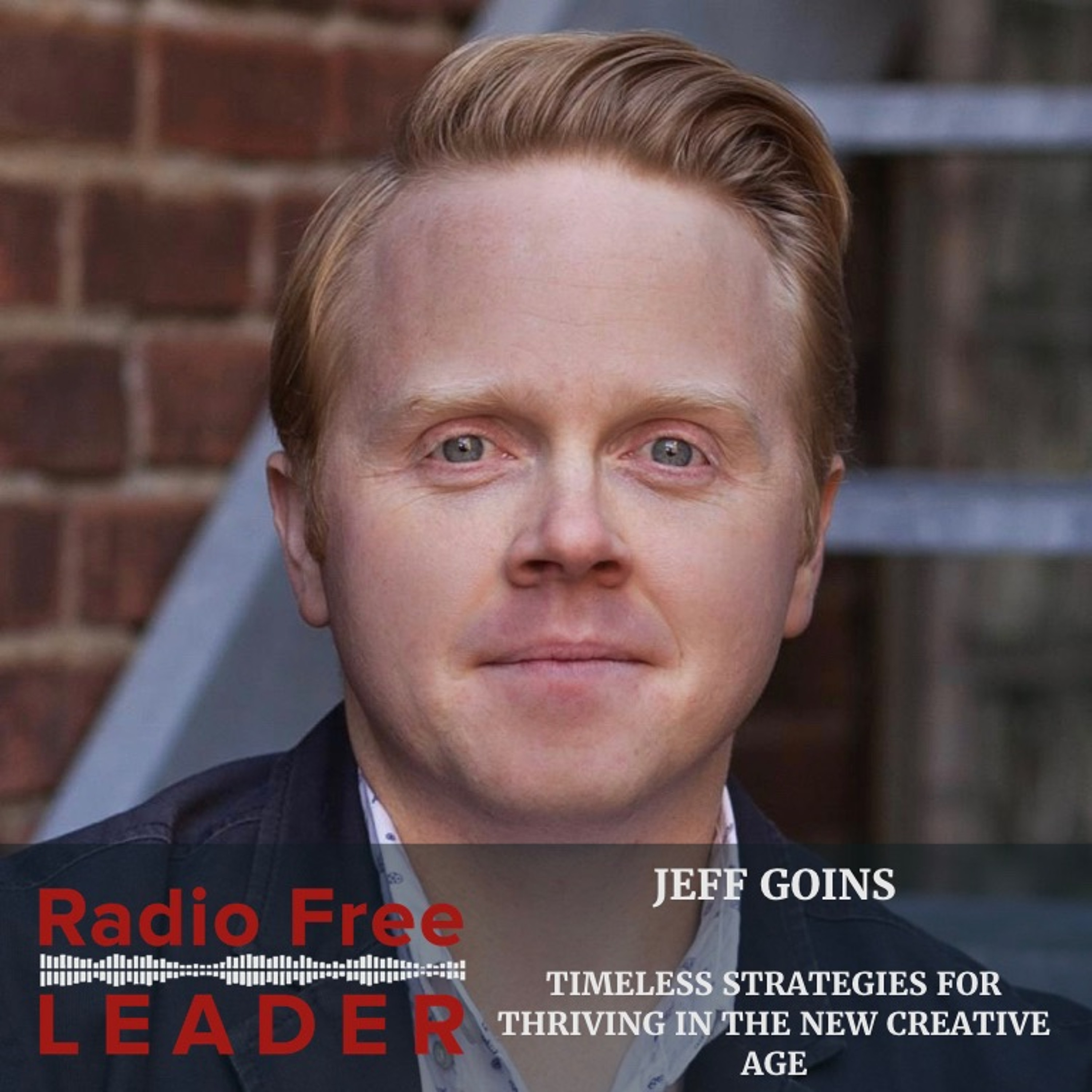 0822 | Timeless Strategies for Thriving in the New Creative Age with Jeff Goins