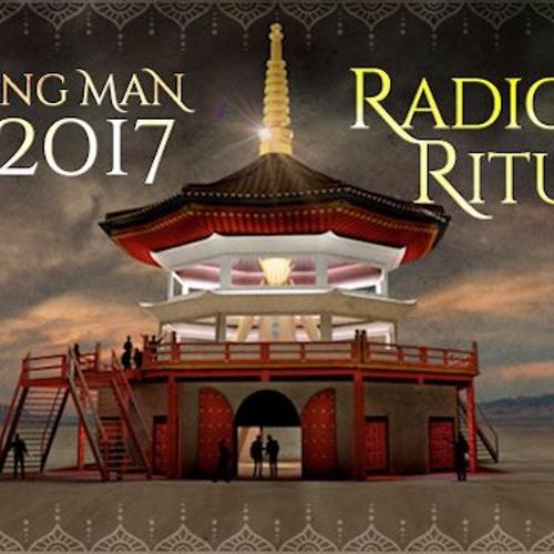2017 Burning Man Art Audio Guide | Radical Ritual