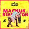 Dj Angello Ft Dj Luis Romero - Machuk El Reggaeton 1