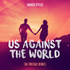 Darren Styles - Us Against The World (Da Tweekaz Remix - FREE TRACK)