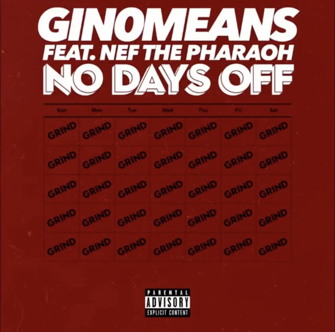 Gin0means ft. Nef The Pharaoh - No Days Off [Thizzler.com Exclusive]