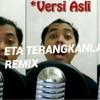 Ardhy Saputro - Eta terangkanlah (parody remix)