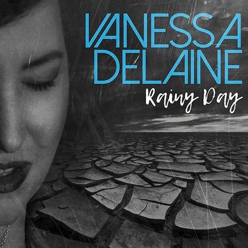 Vanessa Delaine - Rainy Day