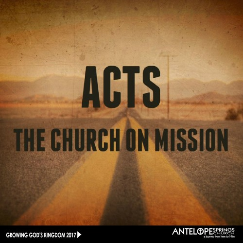 Acts, The Church on Mission Playlist
