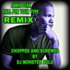 JAMIE FOXX FALL FOR YOUR TYPE REMIX CHOPPED AND SCREWED BY ME DJ MONSTER SOLO