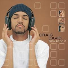 Pop Culture History Podcast Episode 45- Craig David Born To Do It Album