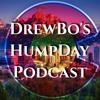 Drewbo Humpday Podcast - Episode 4