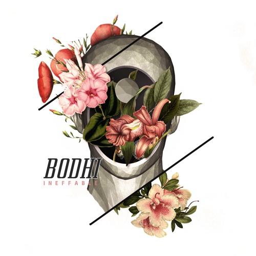 BODHI | INEFFABLE (FULL ALBUM STREAM)