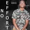 No Effort (Remix) #Freestyle50Challenge