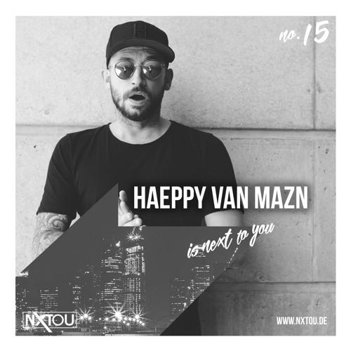 NXTOU Podcast #15 - Haeppy Van Mazn