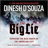 Show 1892 Part 2 of 2. Dinesh D'Souza Book-  The Big Lie: Exposing the Nazi Roots of the American Left