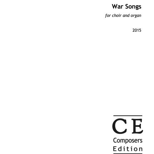 War Songs - (2015 - Selwyn College Choir cond. Nicholas Cleobury)