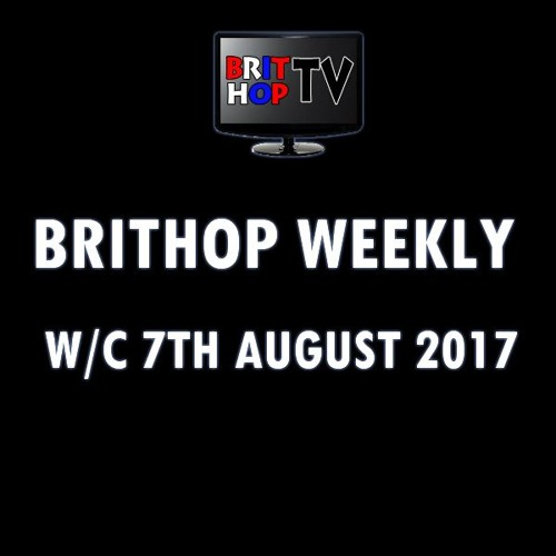 BritHop Weekly: 7th August 2017