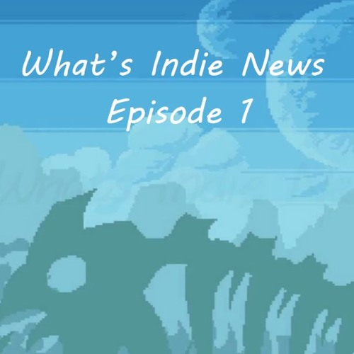 What's Indie News