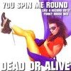Dead Or Alive | You spin me round (like a record) (Stefano Russo remix)