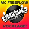 MC Freeflow - Vocalage! VOCAL SAMPLE PACK
