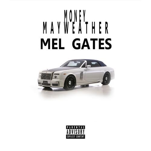 Money Mayweather (MEL GATES)